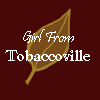 Girl From Tobaccoville